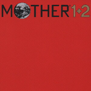 MOTHER 1+2 オリジナル サウンドトラック [ (オリジナル・サウンドトラック) ]