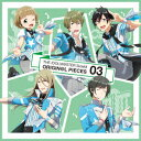 THE IDOLM@STER SideM ORIGIN@L PIECES 03 [ (ゲーム・ミュージック) ]