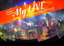 1st LIVE「My LIVE」 at Zepp DiverCity 2017.08.20【Blu-ray】