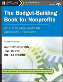 The Budget-Building Book for Nonprofits: A Step-By-Step Guide for Managers and Boards [With CDROM]