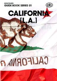 """CALIFORNIA「L.A.」 (""""anna books"""" GUIDE BOOK SERIES)"""
