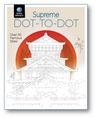 Supreme Dot-To-Dot SUPREME DOT-TO-DOT [ Rand McNally ]