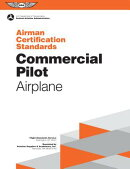 Commercial Pilot Airman Certification Standards - Airplane: Faa-S-Acs-7, for Airplane Single- And Mu