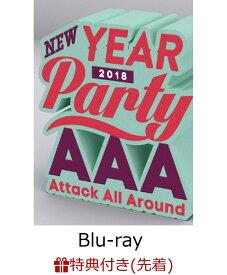 【先着特典】AAA NEW YEAR PARTY 2018(スマプラ対応)(オリジナルポストカード付き)【Blu-ray】 [ AAA ]