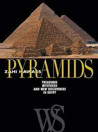 Pyramids:Treasures,Mysteries,andNewDiscoveriesinEgypt