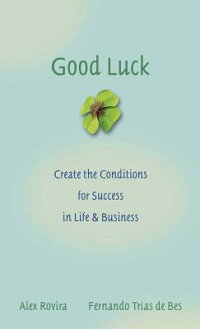 Good_Luck:_Creating_the_Condit