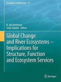 GlobalChangeandRiverEcosystems-ImplicationsforStructure,FunctionandEcosystemServices