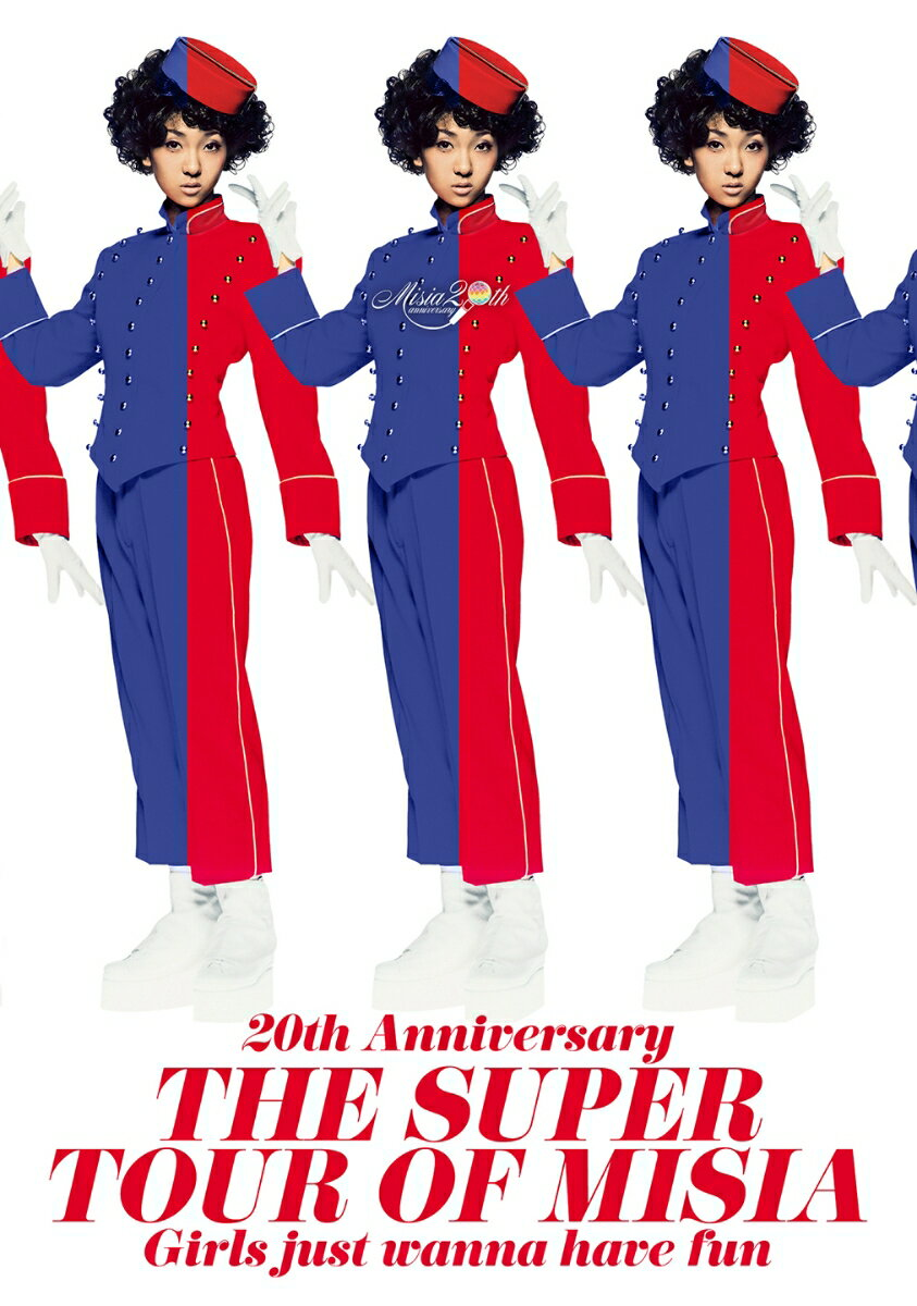 20th Anniversary THE SUPER TOUR OF MISIA Girls just wanna have fun [ MISIA ]