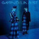 GARNiDELiA BEST (初回限定盤A CD+Blu-ray) [ GARNiDELiA ]