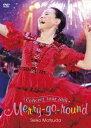 Seiko Matsuda Concert Tour 2018 Merry-go-round [ 松田聖子 ]