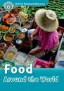 Oxford Read and Discover Level 6 Food Around the World CD Pack [ Oxford Universi...