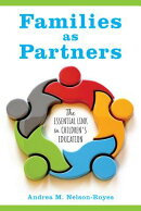Families as Partners: The Essential Link in Children's Education