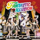FANTASTIC ILLUSION (CD+DVD)