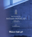 Solitude HOTEL 2F + faithlessness【Blu-ray】