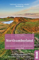 Northumberland: Including Newcastle, Hadrian's Wall and the Coast