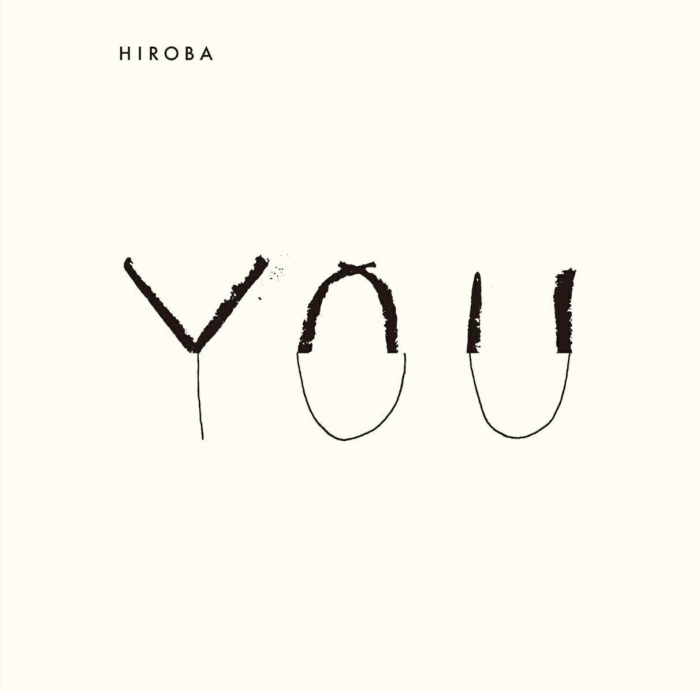 YOU (with小田和正) (初回限定盤 CD+DVD) [ HIROBA ]