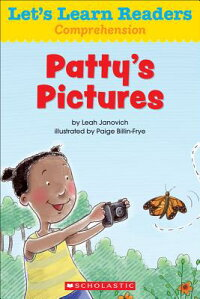 Let'sLearnReaders:Patty'sPictures[ScholasticTeachingResources]