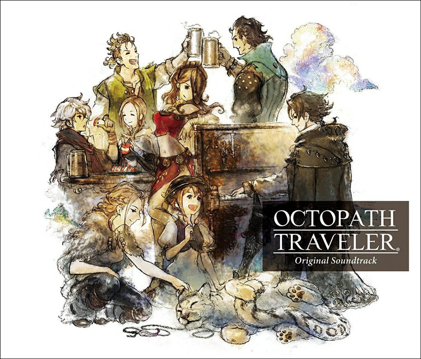 OCTOPATH TRAVELER Original Soundtrack [ 西木康智 ]