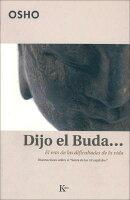 Dijo El Buda...