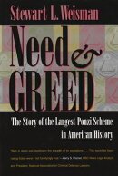 Need and Greed: The Story of the Largest Ponzi Scheme in American History
