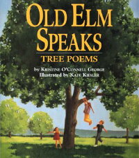 Old_ELM_Speaks:_Tree_Poems