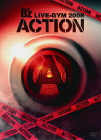 B'z LIVE-GYM 2008 -ACTION- [ B'z ]