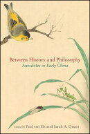 Between History and Philosophy: Anecdotes in Early China
