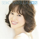 続・40周年記念アルバム 「SEIKO MATSUDA 2021」 (初回限定盤 CD+DVD) [ 松田聖子 ]