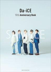 Da-iCE 10th Anniversary Book [ Da-iCE ]