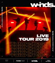 "w-inds. LIVE TOUR 2019 ""Future/Past""(通常盤Blu-ray)【Blu-ray】 [ w-inds. ]"