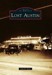 LostAustin[JohnH.Slate]