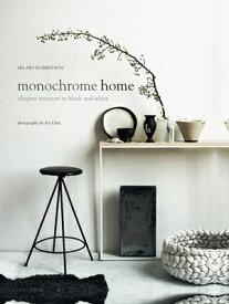 MONOCHROME HOME(H) [ HILARY ROBERTSON ]
