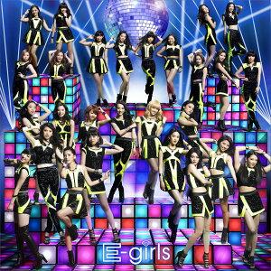 E.G. Anthem -WE ARE VENUS- (CD+DVD) [ E-girls ]