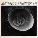 【輸入盤】Sonatas & Partitas For Solo Violin: Johnny Gandelsman