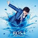 ROSA 〜Blue Ocean〜 [ 小野大輔 ]