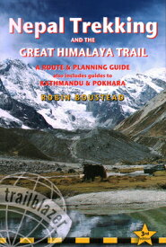 Nepal Trekking & the Great Himalaya Trail: A Route & Planning Guide NEPAL TREKKING & THE GRT HIMAL [ Robin Boustead ]