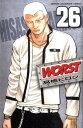 WORST(26) (少年チャンピオンコミックス) [ 高橋ヒロシ ]