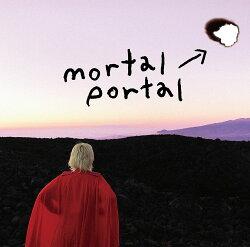 【先着特典】mortal portal e.p. (mortal portal.オリジナルステッカー付き)