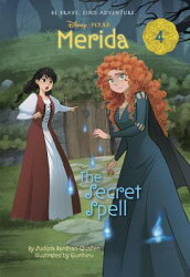 Merida #4: The Secret Spell