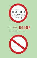 A Charitable Discourse, Volume 2: Uncomfortable Conversations
