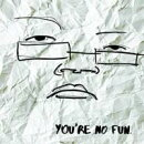 【輸入盤】You're No Fun