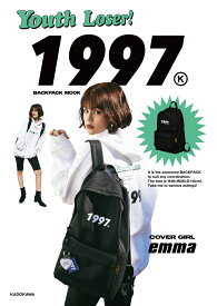 YouthLoser 1997 BACKPACK MOOK(03) (角川SSCムック) [ YouthLoser ]