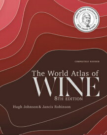 The World Atlas of Wine 8th Edition WORLD ATLAS OF WINE 8TH /E [ Hugh Johnson ]