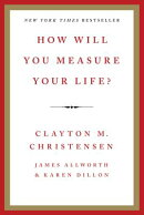 HOW WILL YOU MEASURE YOUR LIFE?(P)