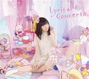 Lyrical Concerto (完全限定盤 CD+2Blu-ray) [ 竹達彩奈 ]