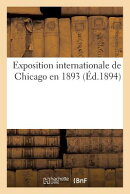Exposition Internationale de Chicago En 1893