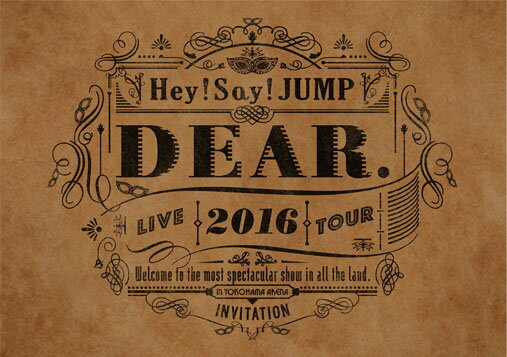 Hey! Say! JUMP LIVE TOUR 2016 DEAR.(DVD 通常盤) [ Hey! Say! JUMP ]