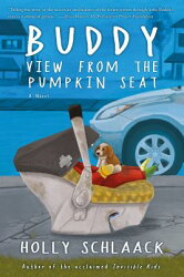 Buddy: A View from the Pumpkin Seat