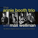 【輸入盤】Annie Booth Trio With Max Wellman