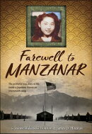 Farewell to Manzanar: A True Story of Japanese American Experience During and After the World War II